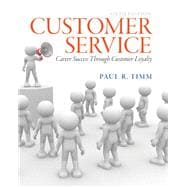 Customer Service: Career Success Through Customer Satisfaction