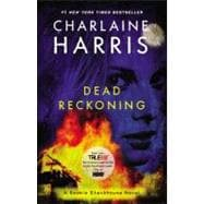 Dead Reckoning A Sookie Stackhouse Novel