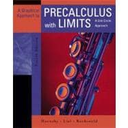 Graphical Approach to Precalculus with Limits, A: A Unit Circle Approach