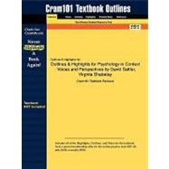 Outlines and Highlights for Psychology in Context : Voices and Perspectives by David Sattler, Virginia Shabatay, ISBN