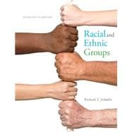 Racial and Ethnic Groups Plus NEW MySocLab for Race and Ethnicity -- Access Card Package