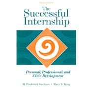 The Successful Internship: Personal, Professional, and Civic Development, 3rd Edition