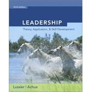 Leadership With Infotrac: Theory, Application, Skill Development