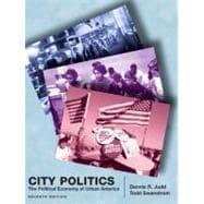 City Politics : The Political Economy of Urban America