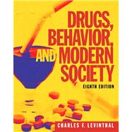 Drugs, Behavior, and Modern Society with MySearchLab with eText -- Access Card Package