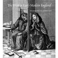 The Print in Early Modern England; An Historical Oversight