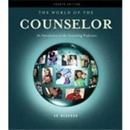 The World of the Counselor: An Introduction to the Counseling Profession, 4th Edition