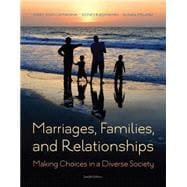 Marriages, Families, and Relationships, 12th Edition