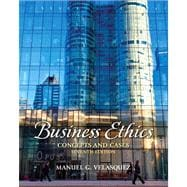 Business Ethics Concepts and Cases Plus MyThinkingLab with eText -- Access Card Package