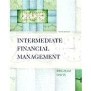 Study Guide for Brigham/Daves� Intermediate Financial Management, 10th