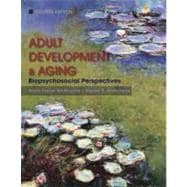 Adult Development and Aging: Biopsychosocial Perspectives, 4th Edition