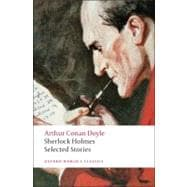 Sherlock Holmes : Selected Stories