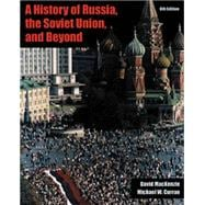 A History of Russia, the Soviet Union, and Beyond (with InfoTrac)