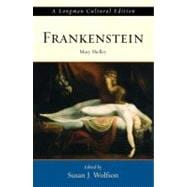 Frankenstein, A Longman Cultural Edition
