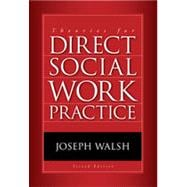 Theories for Direct Social Work Practice, 2nd Edition