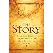 Story : Read the Bible as One Seamless Story from Beginning to End