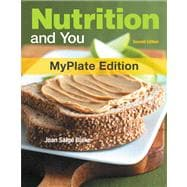 Nutrition and You, MyPlate Edition Plus MyNutritionLab with eText plus MyDietAnalysis -- Access Card Package