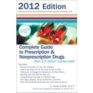Complete Guide to Prescription and Nonprescription Drugs 2012