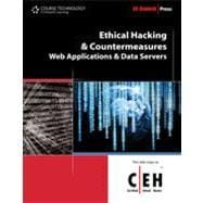 Ethical Hacking and Countermeasures: Web Applications and Data Servers, 1st Edition