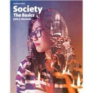 Society: The Basics Plus NEW MySocLab for Introduction to Sociology -- Access Card Package, 14/e