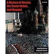 A History of Russia and the USSR (Non-InfoTrac Version)