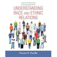 Understanding Race and Ethnic Relations Plus NEW MySocLab for Race and Ethnicity -- Access Card Package