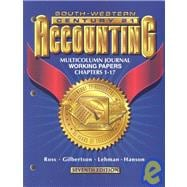 Century 21 Accounting: Multicolumn Journal Working Papers Chapters 1-17