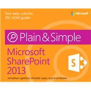 Microsoft� SharePoint� 2013 Plain and Simple