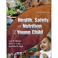 Health, Safety and Nutrition for the Young Child