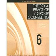 Theory and Practice of Group Counseling, Student Manual