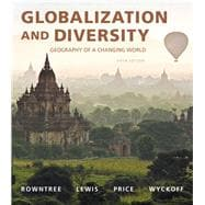 Globalization and Diversity Geography of a Changing World