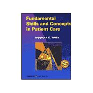 Fundamental Skills and Concepts in Patient Care, Revised Reprint