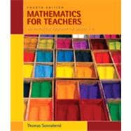 Mathematics for Teachers: An Interactive Approach for Grades K-8, 4th Edition