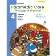 Paramedic Care Vol. 4 : Principles and Practice - Trauma Emergencies
