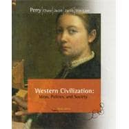 Western Civilization Ideas, Politics, and Society, Comprehensive Edition