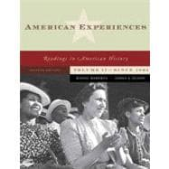 American Experiences Volume II : From 1877