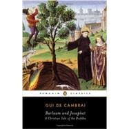 Barlaam and Josaphat: A Christian Tale of the Buddha