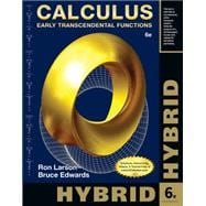 Calculus, Hybrid Early Transcendental Functions (with Enhanced WebAssign Homework and eBook LOE Printed Access Card for Multi Term Math and Science)