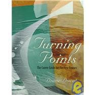 Turning Points : The Career Guide for the New Century