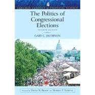 The Politics of Congressional Elections (Longman Classics in Political Science)
