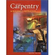 Carpentry & Building Construction, Student Text