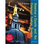 America's Courts and the Criminal Justice System (6th w/ CD-ROM)