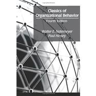 Classics of Organizational Behavior