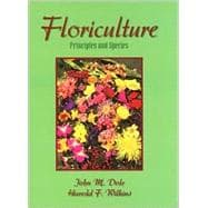 Floriculture : Principles and Species