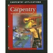 Carpentry and Building Construction : Carpentry Applications