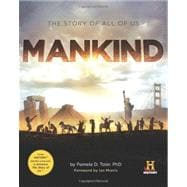 Mankind : The Story of All of Us 9780762447039R