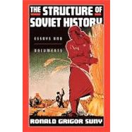 The Structure of Soviet History Essays and Documents