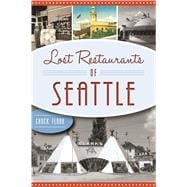 Lost Restaurants of Seattle 9781467137041R