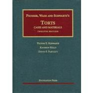 Torts: Cases and Materials, 12/E