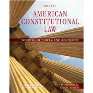 American Constitutional Law, Volume I Sources of Power and Restraint